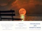 Introduzione alla Mindfulness – un viaggio di tipo diverso